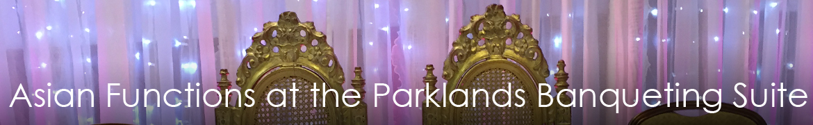 Asian Functions at the Parklands Banqueting Suite