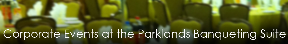 Corporate Events at the Parklands Banqueting Suite